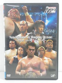 [中古DVD] Navigation in Raging Ocean~GHC3大タイトルマッチ~